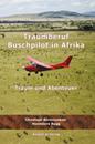 Zu der Homepage des Buches 'Traumberuf Buschpilot in Afrika'